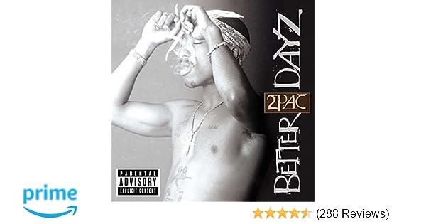 Better Dayz Explicit Lyrics