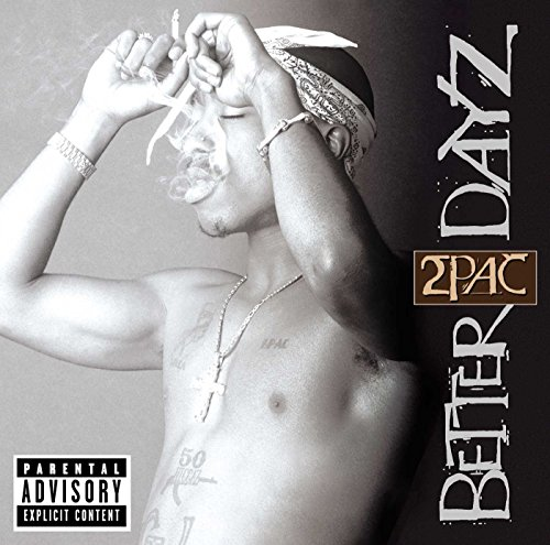 2pac - Better Dayz (Cd 1) - Zortam Music
