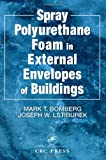 img - for Spray Polyurethane Foam in External Envelopes of Buildings book / textbook / text book