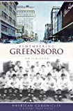 Remembering Greensboro, Jim Schlosser, 1596298197