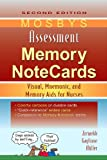 Mosby's Assessment Memory NoteCards: Visual, Mnemonic, and Memory Aids for Nurses, 2e