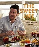 Sam Talbot'sThe Sweet Life: Diabetes without Boundaries [Hardcover]2011