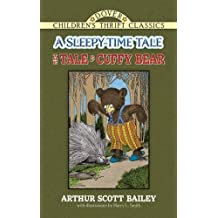 The Tale of Cuffy Bear: A Sleepy-Time Tale (Dover Children's Thrift Classics)