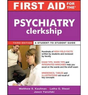 First Aid for the Psychiatry Clerkship (First Aid) (Paperback) - Common