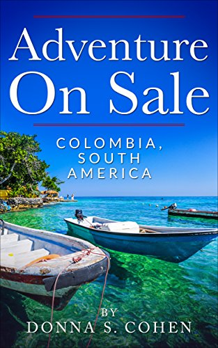 Amazon.com: Adventure on Sale Colombia, South America eBook ...