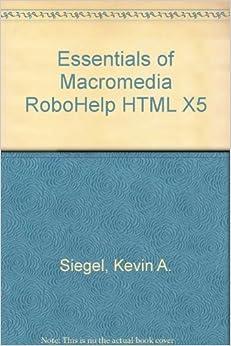 Free PDF Book Essentials of Macromedia RoboHelp HTML X5 by Kevin A. Siegel