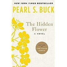 The Hidden Flower: A Novel