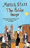 The Public Image: A Virago Modern Classic (Virago Modern Classics)