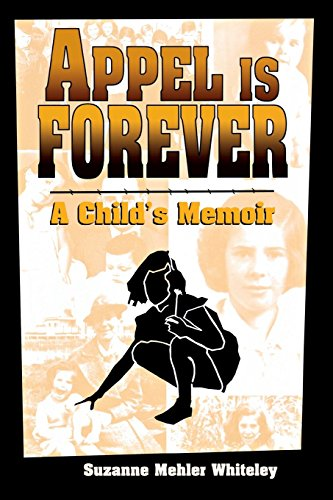 Appel Is Forever: A Child's Memoir by Brand: Wayne State University Press