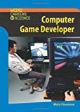 Computer Game Developer, Mary Firestone, 079108700X