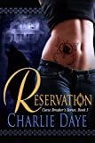 The Reservation (Curse Breaker's Trilogy Book 3)