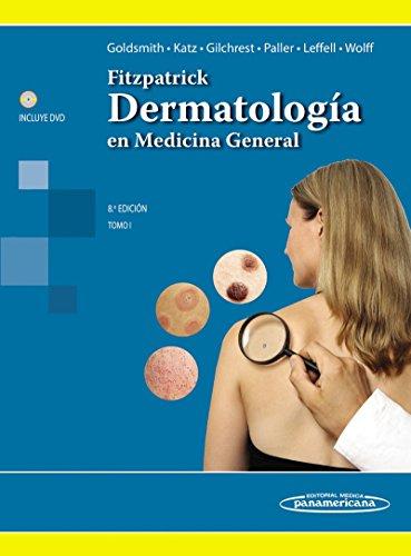 Fitzpatrick. Dermatología en Medicina General. Tomo I (Spanish Edition)