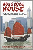 Hong Kong House, Marie Conyers Mckay, 1449719376