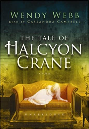 Buy The Tale of Halcyon Crane: A Novel: Library Edition Book