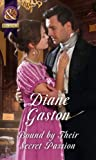 Bound By Their Secret Passion (The Scandalous Summerfields, Book 4)