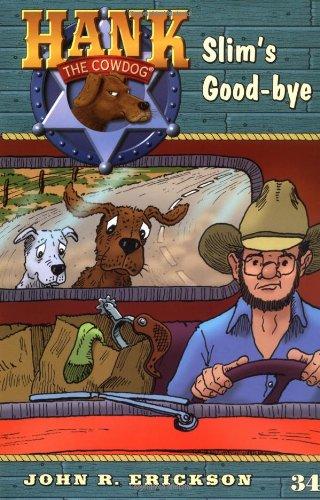 Slim's Good-bye #34 (Hank the Cowdog) pdf