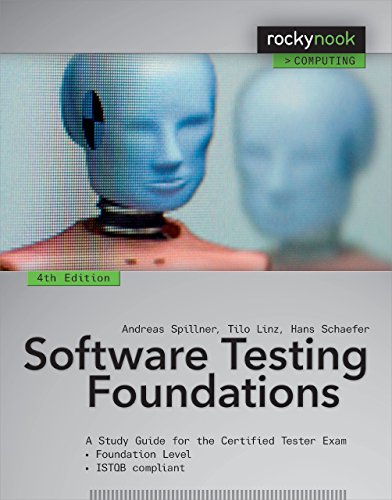 Software Testing Foundations: A Study Guide for the Certified Tester Exam (Rocky Nook Computing) by Andreas Spillner (29-Mar-2014) Paperback