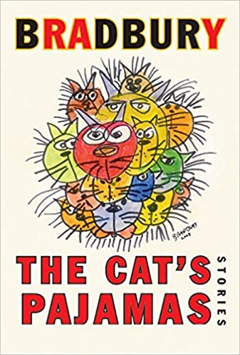 The cats pajamas stories ray bradbury 9780060585655 amazon the cats pajamas stories ray bradbury 9780060585655 amazon books fandeluxe Images