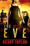 The Eve: A Post-Apocalyptic Romantic Thriller (The Eden Trilogy Book 3)