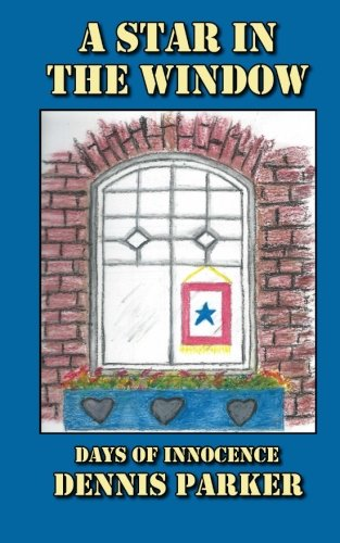 A Star In The Window: Days of Innocence