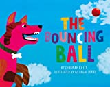The Bouncing Ball, Deborah Kelly, 0857980041