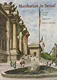 img - for Manhattan in Detail: An Intimate Portrait in Watercolor book / textbook / text book