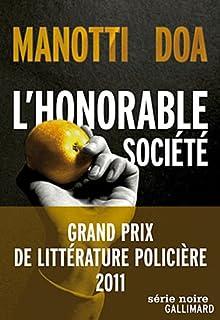 L'honorable société, Manotti, Dominique