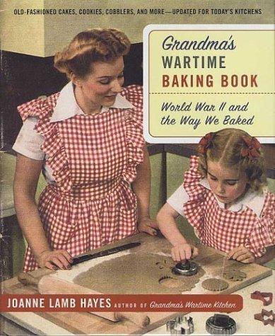 Grandma's Wartime Baking Book: World War II and the Way We Baked pdf