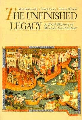 The Unfinished Legacy: A Brief History of Western Civilization