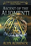 Ascent of the Aliomenti, Alex Albrinck, 1484056035