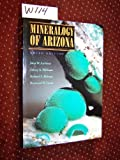 The Mineralogy of Arizona, John W. Anthony, 0816515794