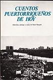 Cuentos Puertorriquenos de Hoy