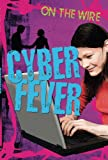 Cyber Fever