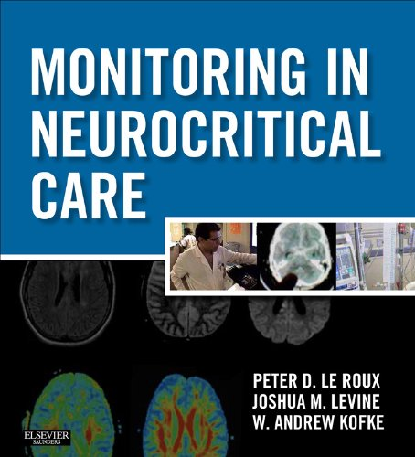 Monitoring in Neurocritical Care: Expert Consult: Online Pdf