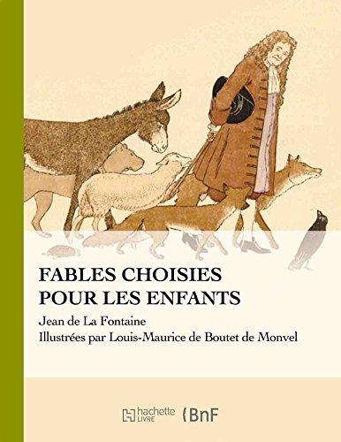 La Fontaine - Fables Choisies Pour Les Enfants (Beaux Livres / Enfance) (French Edition)