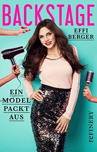 Backstage: Ein Model packt aus (Ullstein Sachbuch) (German Edition) (Gucci Schuhe Männer)