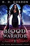 Blood Warrior: Academy of Vampires (The Alexa Montgomery Series Book 1)