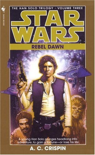 Star Wars: Rebel Dawn - Book  of the Star Wars Legends