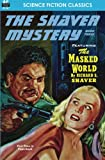 Shaver Mystery, The, Book Three