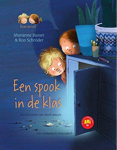 Een spook in de klas - AVI-E3: Veilig leren lezen voor ...
