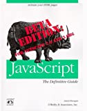 Javascript : The Definitive Guide, Flanagan, David, 1565921933