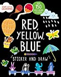 img - for Sticker and Draw Red, Yellow, Blue (Start Little Learn Big) book / textbook / text book