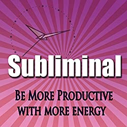 Be More Productive Subliminal