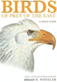 Birds of Prey of the East – A Field Guide
