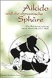 Aikido und die dynamische Sphäre: Eine illustrierte Einführung