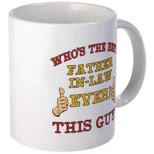 CafePress - Best Father-In-Law Ever Mug - Unique Coffee Mug, Coffee Cup
