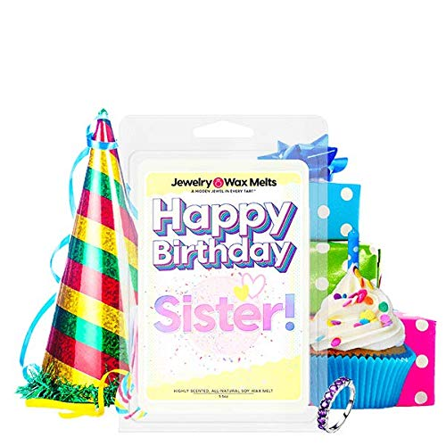 Happy Birthday Sister Jewelry Wax Melt | Ring Tart | Sis Sibling Jewel Valued at $15 - $7,500 | 21oz Jar Soy Wax | Surprise Me! | Singin' in The Rain
