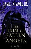 img - for The Trial of Fallen Angels (Wheeler Publishing Large Print Hardcover) book / textbook / text book