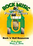 Rock Music in American Popular Culture, B. Lee Cooper and Wayne S. Haney, 1560248610