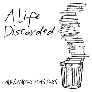 A Life Discarded Audiobook